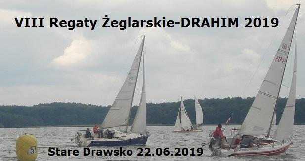 VIII Regaty Żeglarskie STARE DRAWSKO-DRAHIM 2019